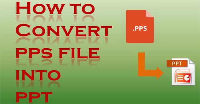 2 Cách Chuyển File Pps Sang Ppt 6094b8924a795.jpeg